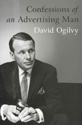 WIN: Confessions of an Advertising Man By David Ogilvy